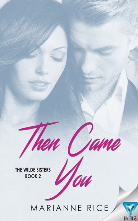 THEN CAME YOU - MARIANNE RICE - LIMITLESS PUBLISHING