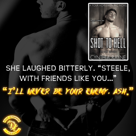 shot_to_hell_book7_4horsemenseries_promoad3_quotead_editgirl_cynthiarayne_sll_sllb_ssc
